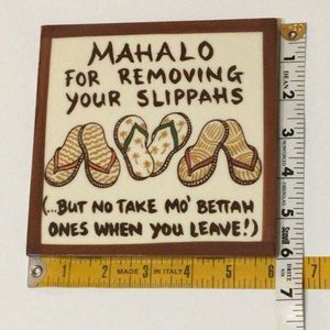 "Vintage Wall Art - Ceramic Tile ""Mahola for Removing Your Slippahs"""